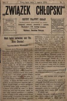 Związek Chłopski : jedyny prawny organ stowarzyszenia politycznego tej samej nazwy : dwutygodnik polityczny, ekonomiczny i społeczny. 1894, nr1