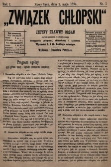 Związek Chłopski : jedyny prawny organ stronnictwa chłopskiego : dwutygodnik polityczny, ekonomiczny i społeczny. 1894, nr5