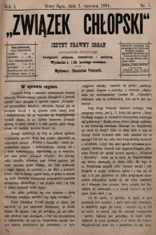 Związek Chłopski : jedyny prawny organ stronnictwa chłopskiego : pismo polityczne, ekonomiczne i społeczne. 1894, nr7