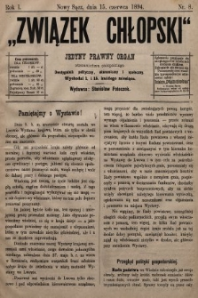 Związek Chłopski : jedyny prawny organ stronnictwa chłopskiego : pismo polityczne, ekonomiczne i społeczne. 1894, nr8