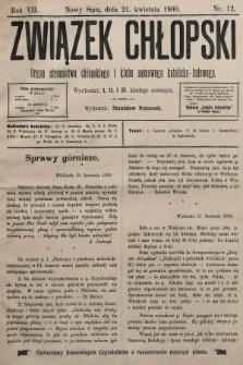 Związek Chłopski : organ stronnictwa chłopskiego i klubu sejmowego katolicko-ludowego. 1900, nr12