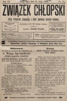 Związek Chłopski : organ stronnictwa chłopskiego i klubu sejmowego katolicko-ludowego. 1900, nr15