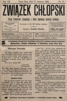 Związek Chłopski : organ stronnictwa chłopskiego i klubu sejmowego katolicko-ludowego. 1900, nr17