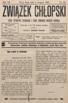 Związek Chłopski : organ stronnictwa chłopskiego i klubu sejmowego katolicko-ludowego. 1900, nr22