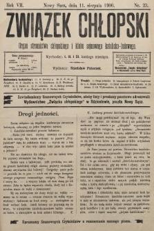 Związek Chłopski : organ stronnictwa chłopskiego i klubu sejmowego katolicko-ludowego. 1900, nr23