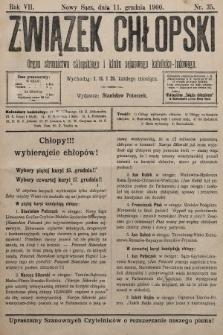 Związek Chłopski : organ stronnictwa chłopskiego i klubu sejmowego katolicko-ludowego. 1900, nr35