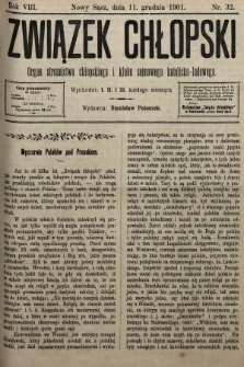 Związek Chłopski : organ stronnictwa chłopskiego i klubu sejmowego katolicko-ludowego. 1901, nr32