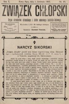 Związek Chłopski : organ stronnictwa chłopskiego i klubu sejmowego katolicko-ludowego. 1903, nr10