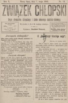 Związek Chłopski : organ stronnictwa chłopskiego i klubu sejmowego katolicko-ludowego. 1903, nr13