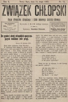 Związek Chłopski : organ stronnictwa chłopskiego i klubu sejmowego katolicko-ludowego. 1903, nr14