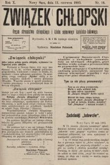 Związek Chłopski : organ stronnictwa chłopskiego i klubu sejmowego katolicko-ludowego. 1903, nr16