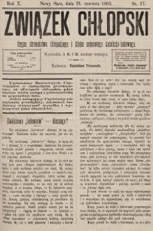 Związek Chłopski : organ stronnictwa chłopskiego i klubu sejmowego katolicko-ludowego. 1903, nr17