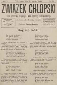 Związek Chłopski : organ stronnictwa chłopskiego i klubu sejmowego katolicko-ludowego. 1903, nr33