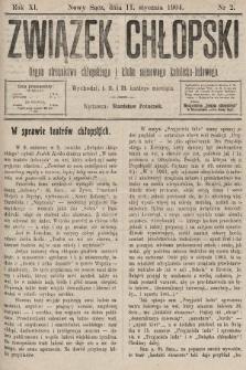 Związek Chłopski : organ stronnictwa chłopskiego i klubu sejmowego katolicko-ludowego. 1904, nr2