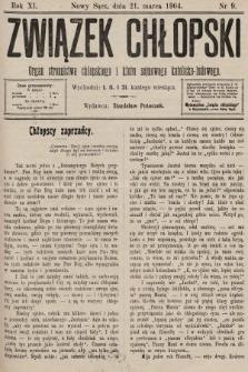 Związek Chłopski : organ stronnictwa chłopskiego i klubu sejmowego katolicko-ludowego. 1904, nr9