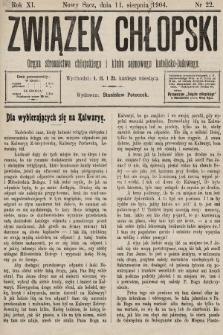 Związek Chłopski : organ stronnictwa chłopskiego i klubu sejmowego katolicko-ludowego. 1904, nr22