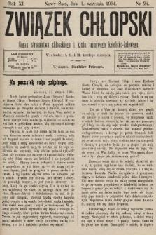 Związek Chłopski : organ stronnictwa chłopskiego i klubu sejmowego katolicko-ludowego. 1904, nr24