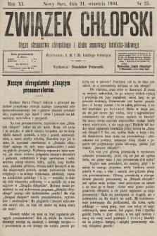 Związek Chłopski : organ stronnictwa chłopskiego i klubu sejmowego katolicko-ludowego. 1904, nr25