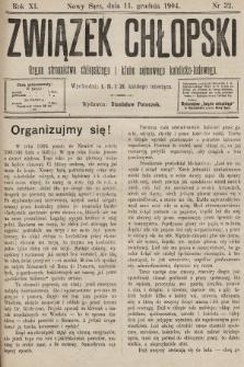 Związek Chłopski : organ stronnictwa chłopskiego i klubu sejmowego katolicko-ludowego. 1904, nr32