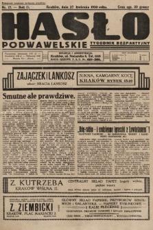 Hasło Podwawelskie : tygodnik bezpartyjny. 1930, nr17