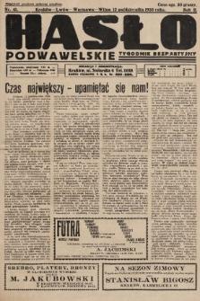 Hasło Podwawelskie : tygodnik bezpartyjny. 1930, nr41