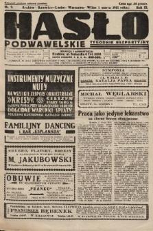 Hasło Podwawelskie : tygodnik bezpartyjny. 1932, nr9