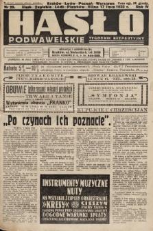 Hasło Podwawelskie : tygodnik bezpartyjny. 1932, nr29 (nakład drugi po konfiskacie)