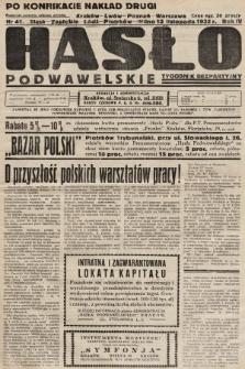 Hasło Podwawelskie : tygodnik bezpartyjny. 1932, nr46 (nakład drugi po konfiskacie)