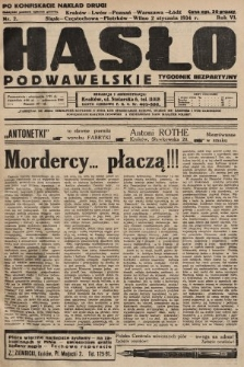 Hasło Podwawelskie : tygodnik bezpartyjny. 1934, nr2 (nakład drugi po konfiskacie)