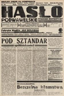 Hasło Podwawelskie : tygodnik bezpartyjny. 1935, nr33