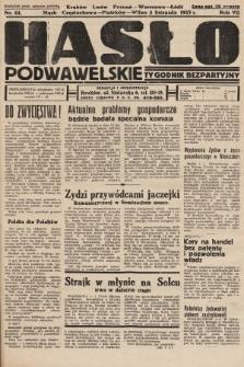 Hasło Podwawelskie : tygodnik bezpartyjny. 1935, nr44
