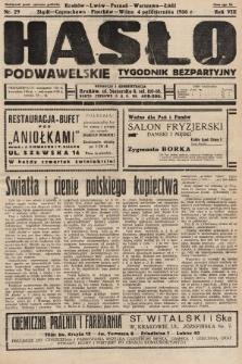 Hasło Podwawelskie : tygodnik bezpartyjny. 1936, nr29