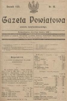 Gazeta Powiatowa Powiatu Świętochłowickiego = Kreisblattdes Kreises Świętochłowice. 1928, nr16