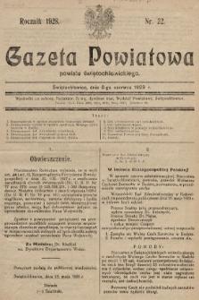 Gazeta Powiatowa Powiatu Świętochłowickiego = Kreisblattdes Kreises Świętochłowice. 1928, nr22