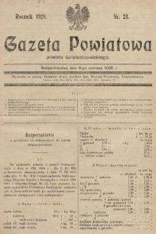 Gazeta Powiatowa Powiatu Świętochłowickiego = Kreisblattdes Kreises Świętochłowice. 1928, nr23