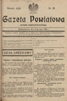 Gazeta Powiatowa Powiatu Świętochłowickiego = Kreisblattdes Kreises Świętochłowice. 1929, nr30