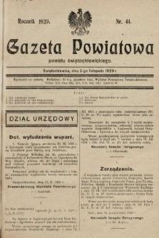 Gazeta Powiatowa Powiatu Świętochłowickiego = Kreisblattdes Kreises Świętochłowice. 1929, nr44