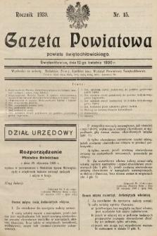 Gazeta Powiatowa Powiatu Świętochłowickiego = Kreisblattdes Kreises Świętochłowice. 1930, nr15