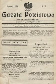 Gazeta Powiatowa Powiatu Świętochłowickiego = Kreisblattdes Kreises Świętochłowice. 1934, nr6