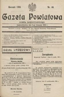 Gazeta Powiatowa Powiatu Świętochłowickiego = Kreisblattdes Kreises Świętochłowice. 1934, nr44