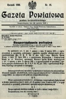 Gazeta Powiatowa Powiatu Świętochłowickiego = Kreisblattdes Kreises Świętochłowice. 1936, nr18