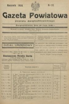 Gazeta Powiatowa Powiatu Świętochłowickiego = Kreisblattdes Kreises Świętochłowice. 1938, nr22