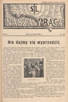 Nasza Praca : tygodnik wydawany przez Zarząd Główny TSL we Lwowie. 1936, nr20