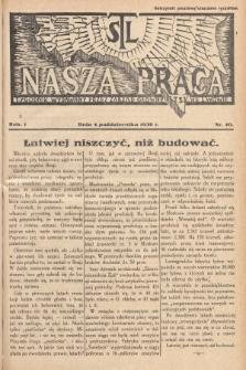 Nasza Praca : tygodnik wydawany przez Zarząd Główny TSL we Lwowie. 1936, nr40