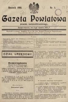 Gazeta Powiatowa Powiatu Świętochłowickiego = Kreisblattdes Kreises Świętochłowice. 1931 [całość]