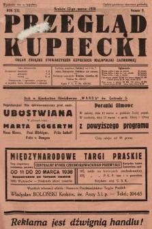 Przegląd Kupiecki : organ Związku Stowarzyszeń Kupieckich Małopolski Zachodniej. 1938, nr9