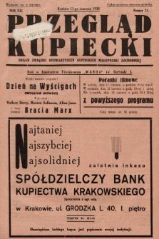 Przegląd Kupiecki : organ Związku Stowarzyszeń Kupieckich Małopolski Zachodniej. 1938, nr21