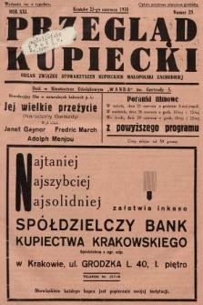 Przegląd Kupiecki : organ Związku Stowarzyszeń Kupieckich Małopolski Zachodniej. 1938, nr23