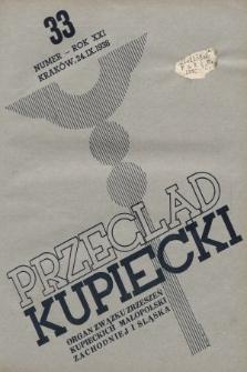 Przegląd Kupiecki : organ Związku Zrzeszeń Kupieckich Małopolski Zachodniej i Śląska. 1938, nr33