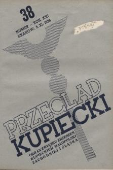 Przegląd Kupiecki : organ Związku Zrzeszeń Kupieckich Małopolski Zachodniej i Śląska. 1938, nr38